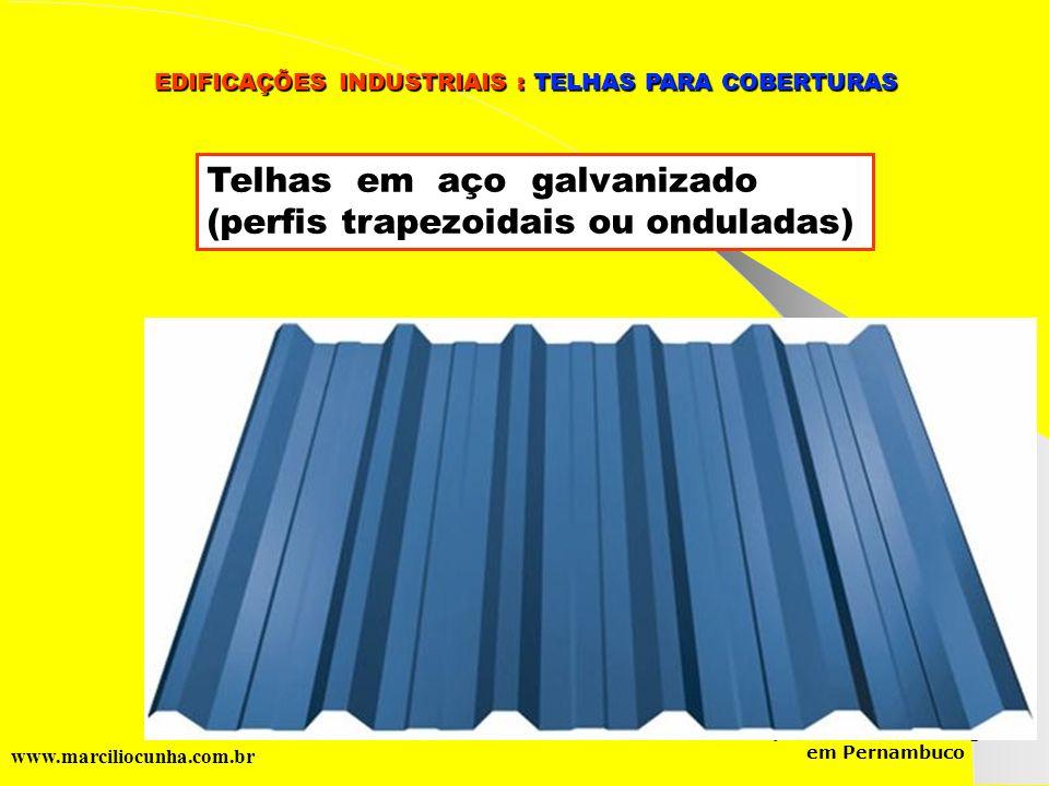 Telhas em aço galvanizado (perfis trapezoidais ou onduladas)