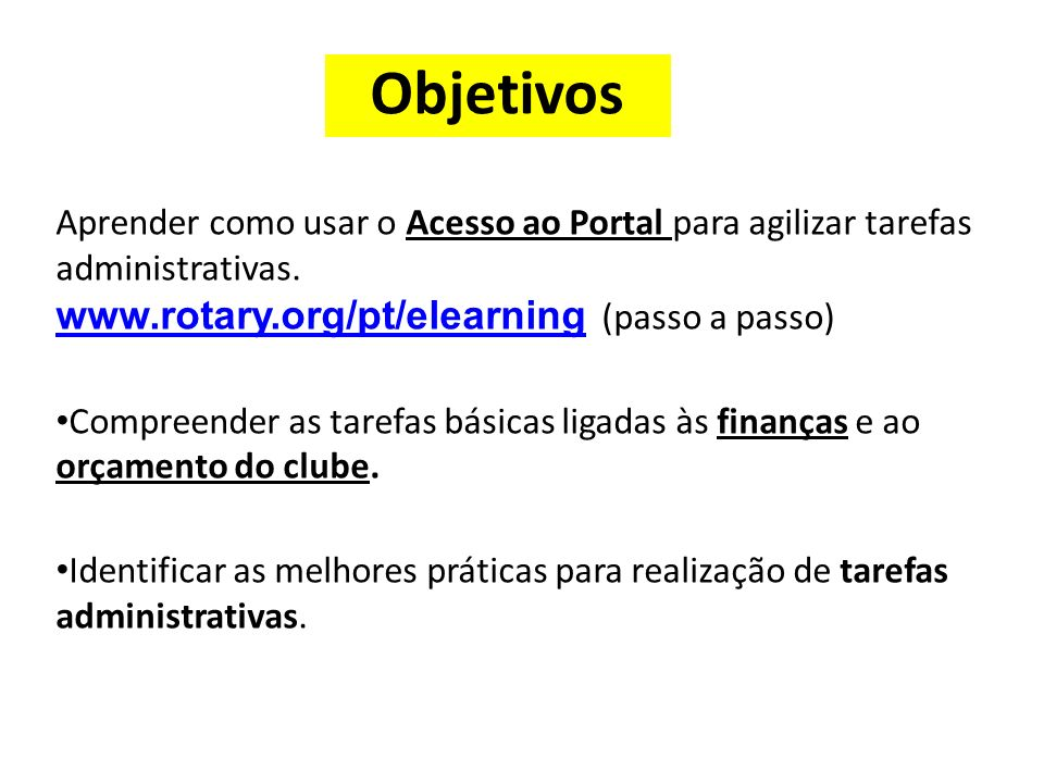 Objetivos www.rotary.org/pt/elearning (passo a passo)