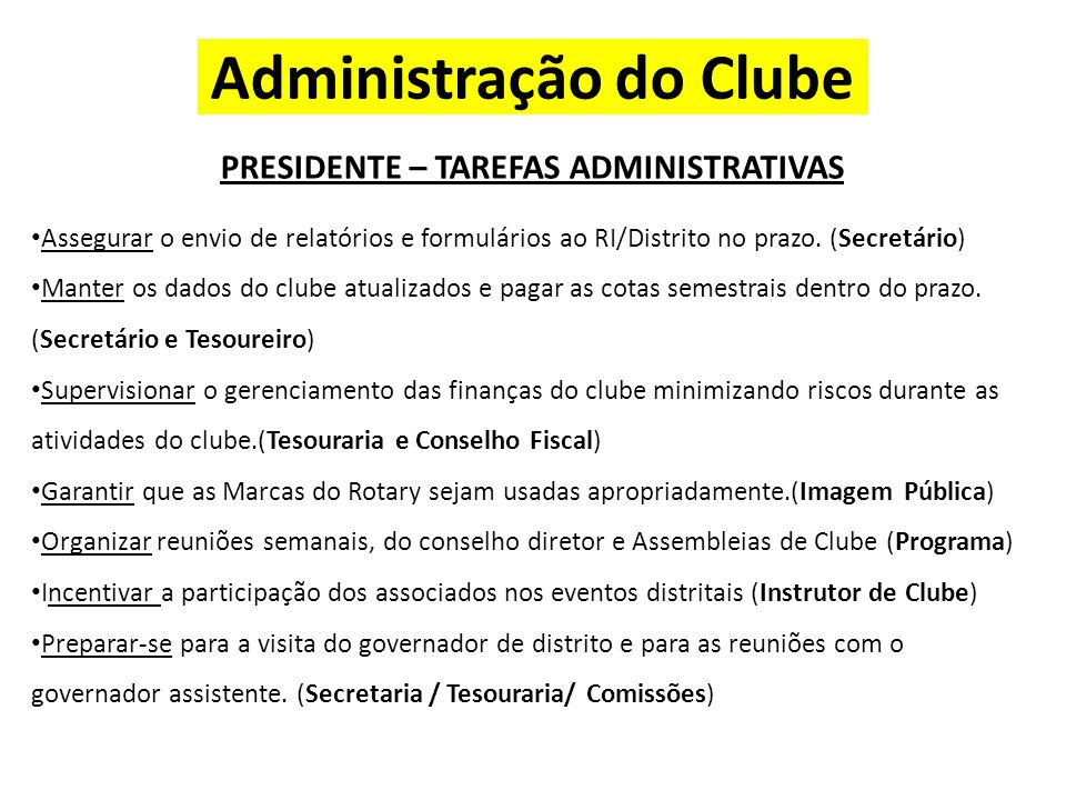 Administração do Clube PRESIDENTE – TAREFAS ADMINISTRATIVAS