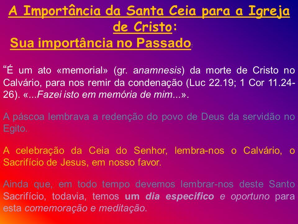 A Importância da Santa Ceia para a Igreja de Cristo:
