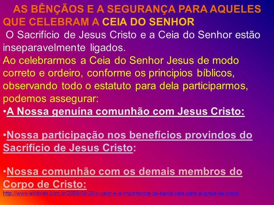 A Nossa genuína comunhão com Jesus Cristo: