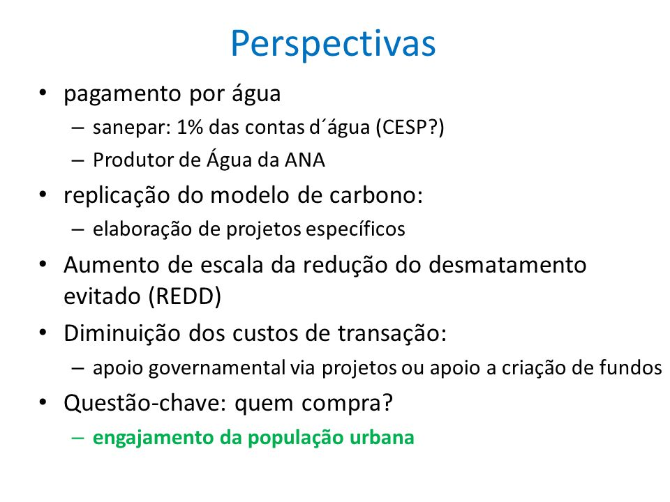 Perspectivas pagamento por água replicação do modelo de carbono: