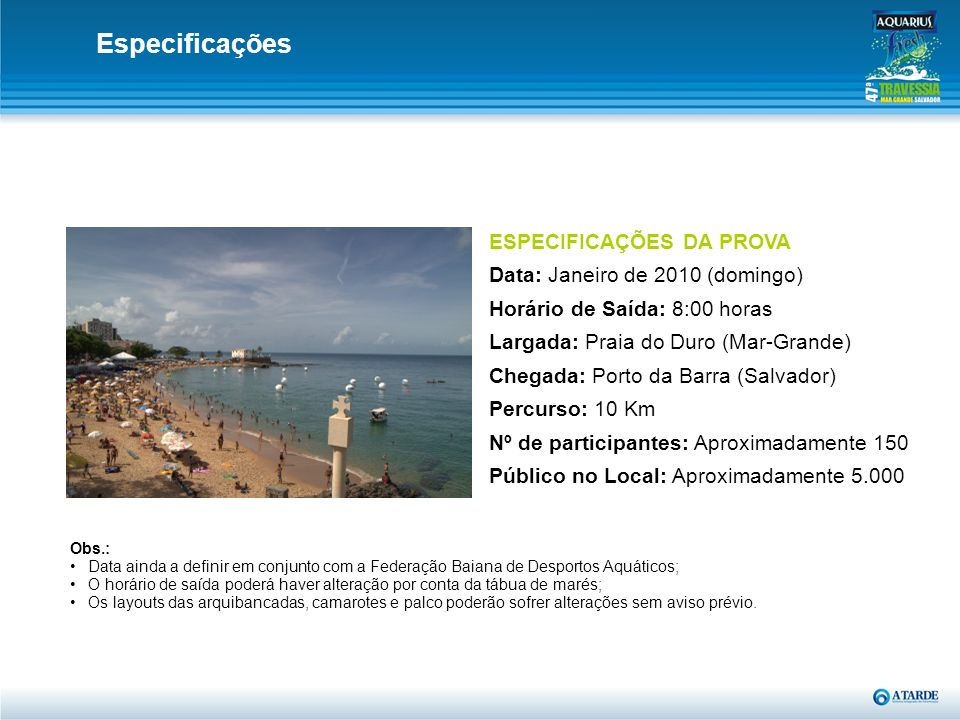 Especificações ESPECIFICAÇÕES DA PROVA Data: Janeiro de 2010 (domingo)