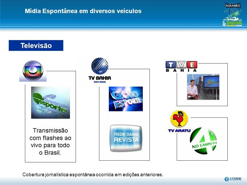 Televisão Mídia Espontânea em diversos veículos