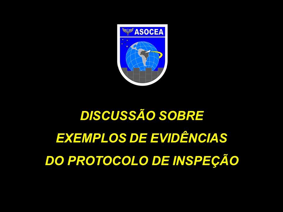 EXEMPLOS DE EVIDÊNCIAS DO PROTOCOLO DE INSPEÇÃO