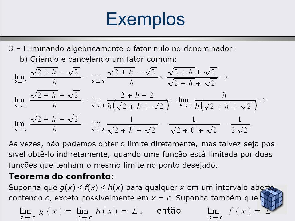 Exemplos Teorema do confronto: