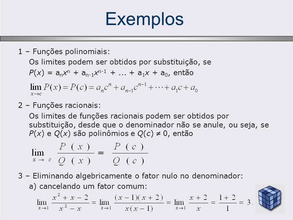 Exemplos 1 – Funções polinomiais: