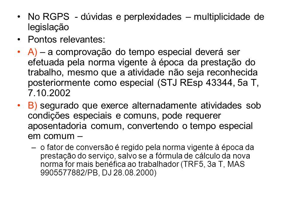 No RGPS - dúvidas e perplexidades – multiplicidade de legislação