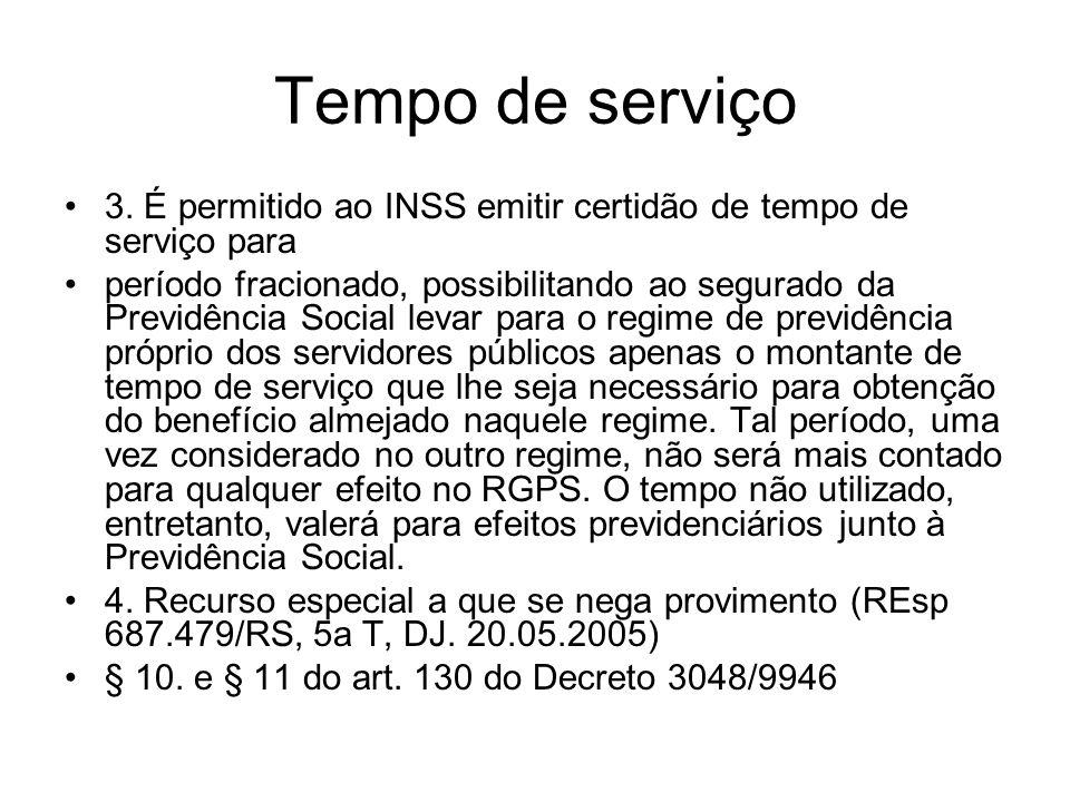 Tempo de serviço 3. É permitido ao INSS emitir certidão de tempo de serviço para.