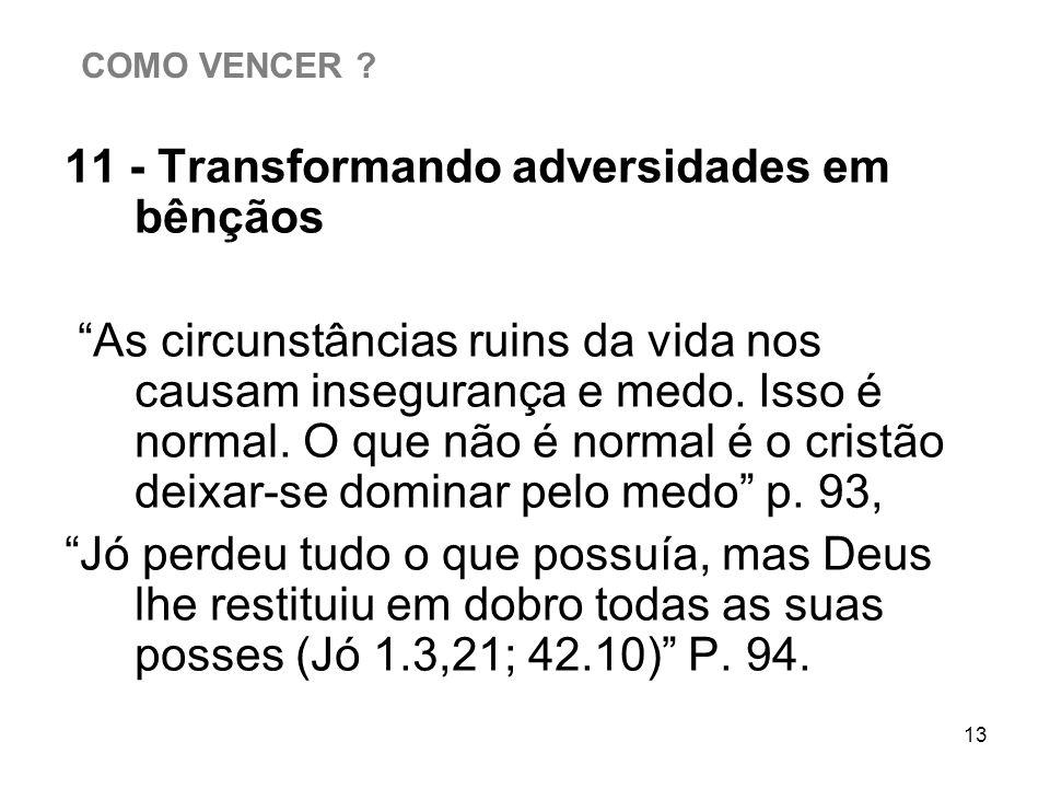 11 - Transformando adversidades em bênçãos