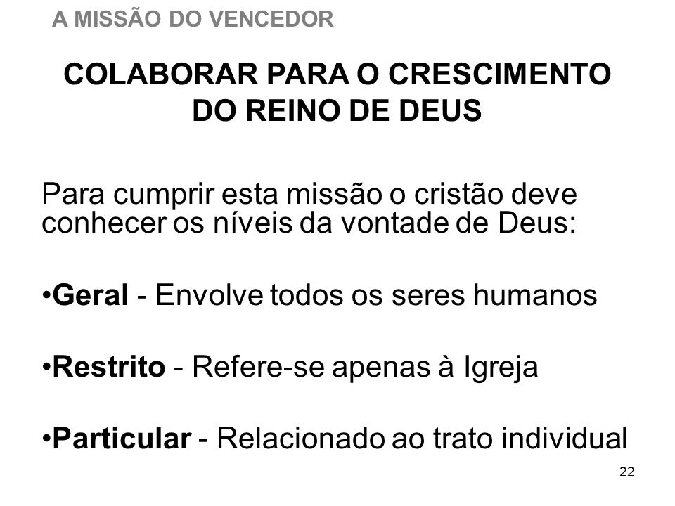 COLABORAR PARA O CRESCIMENTO DO REINO DE DEUS