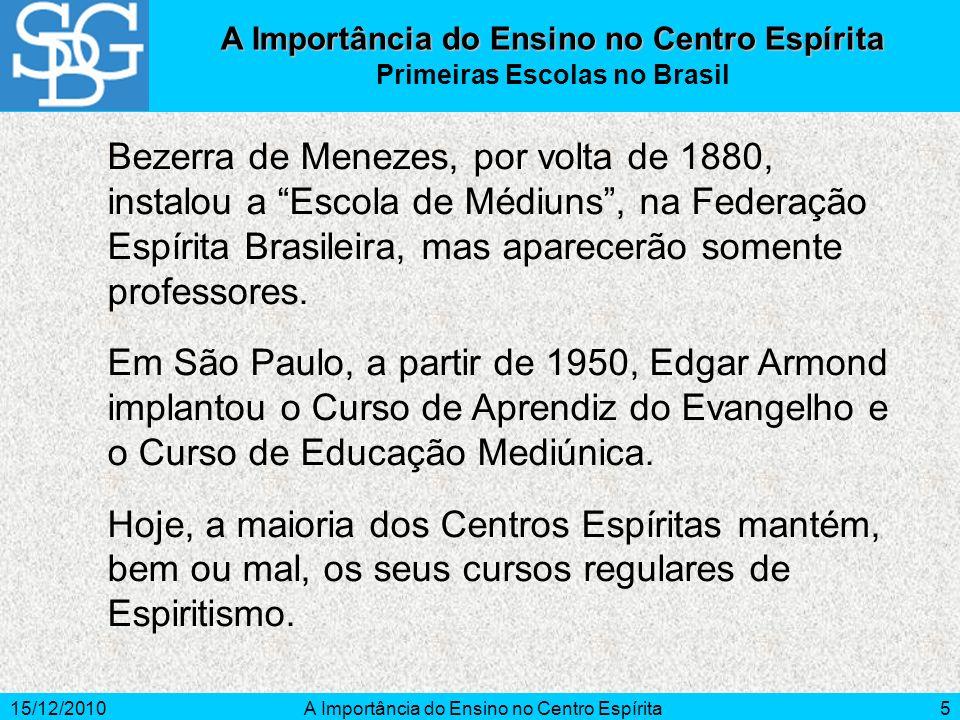 A Importância do Ensino no Centro Espírita Primeiras Escolas no Brasil