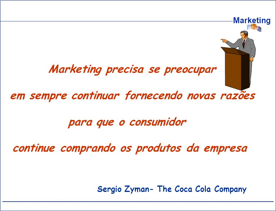 Marketing precisa se preocupar
