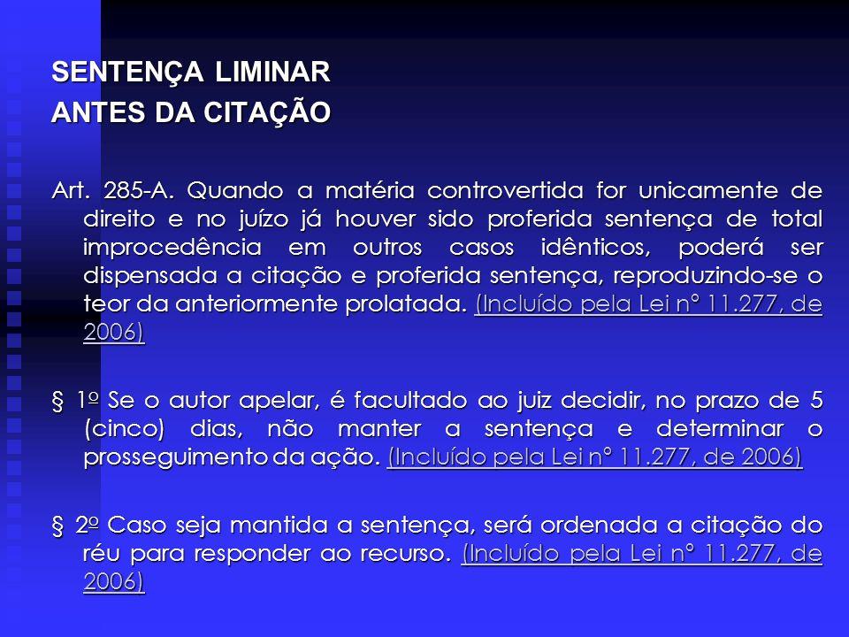 SENTENÇA LIMINAR ANTES DA CITAÇÃO
