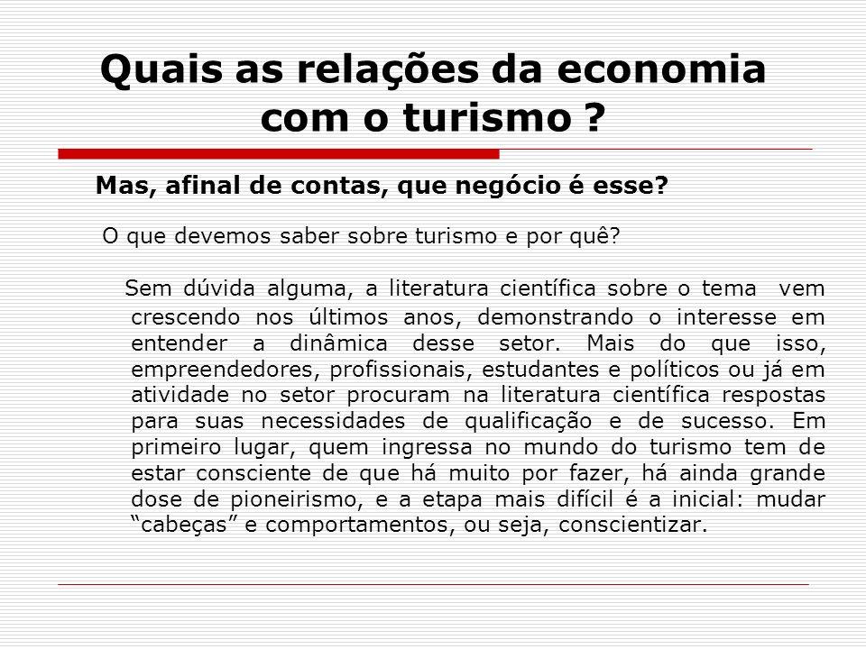 Quais as relações da economia com o turismo