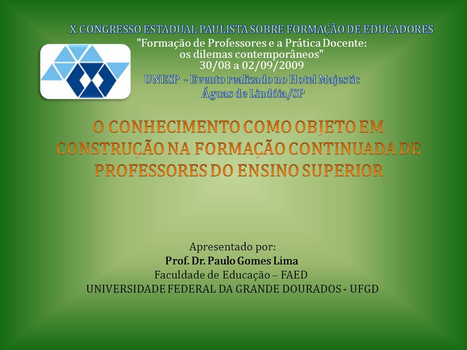 X CONGRESSO ESTADUAL PAULISTA SOBRE FORMAÇÃO DE EDUCADORES