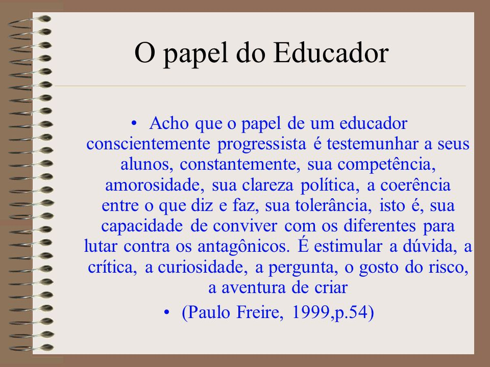 O papel do Educador