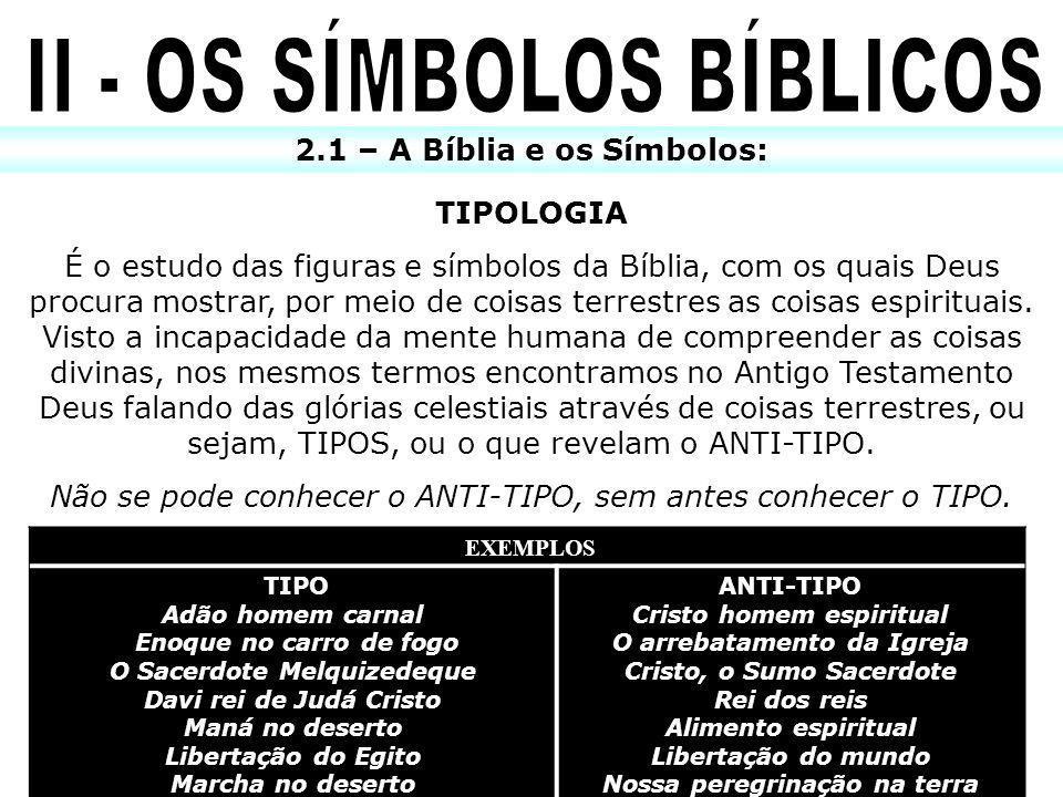 II - OS SÍMBOLOS BÍBLICOS
