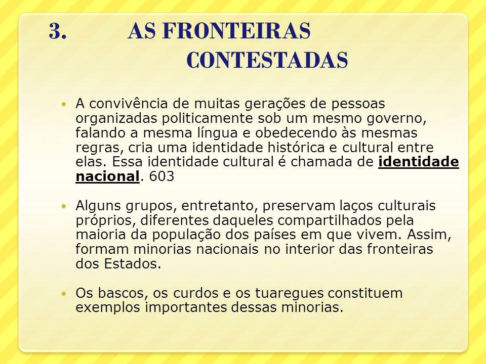 3. AS FRONTEIRAS CONTESTADAS