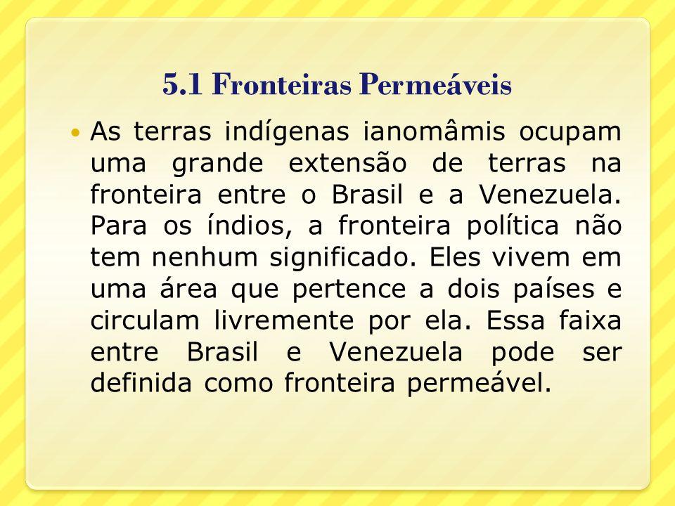 5.1 Fronteiras Permeáveis
