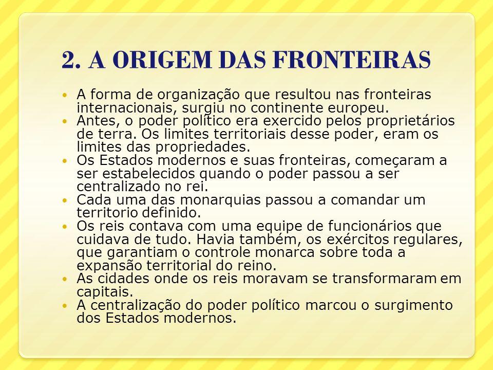 2. A ORIGEM DAS FRONTEIRAS