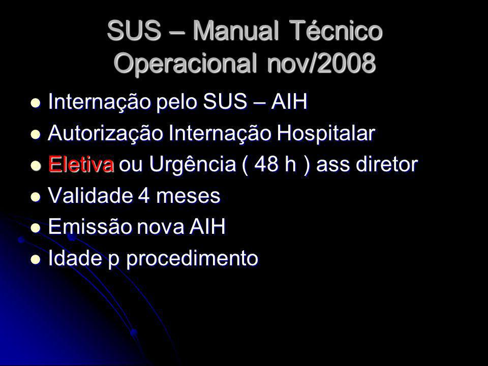 SUS – Manual Técnico Operacional nov/2008