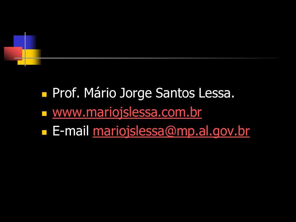 Prof. Mário Jorge Santos Lessa.