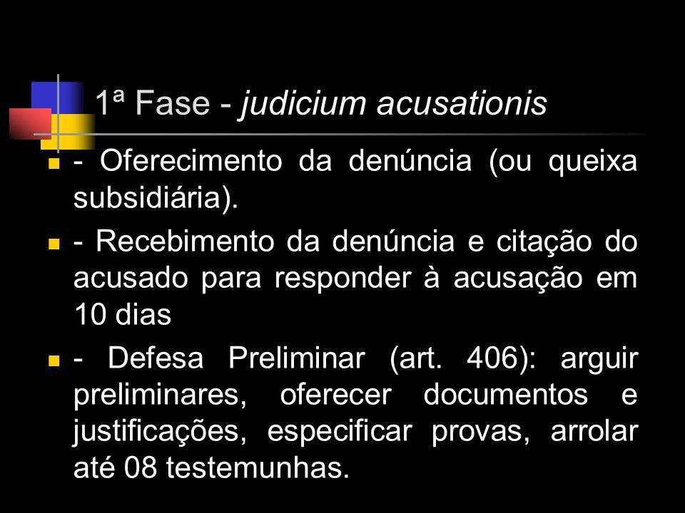 1ª Fase - judicium acusationis