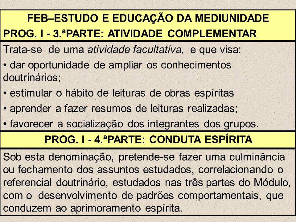 FEB–ESTUDO E EDUCAÇÃO DA MEDIUNIDADE