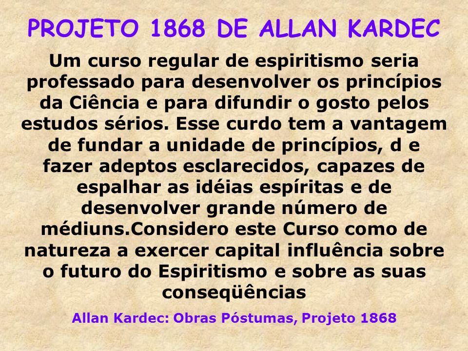 PROJETO 1868 DE ALLAN KARDEC