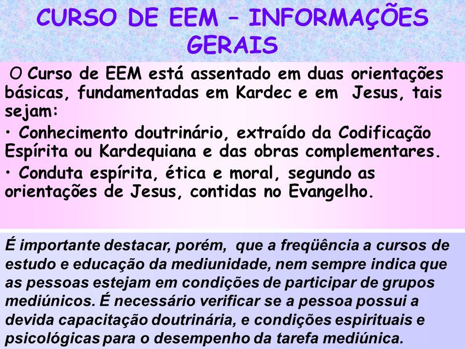 CURSO DE EEM – INFORMAÇÕES GERAIS