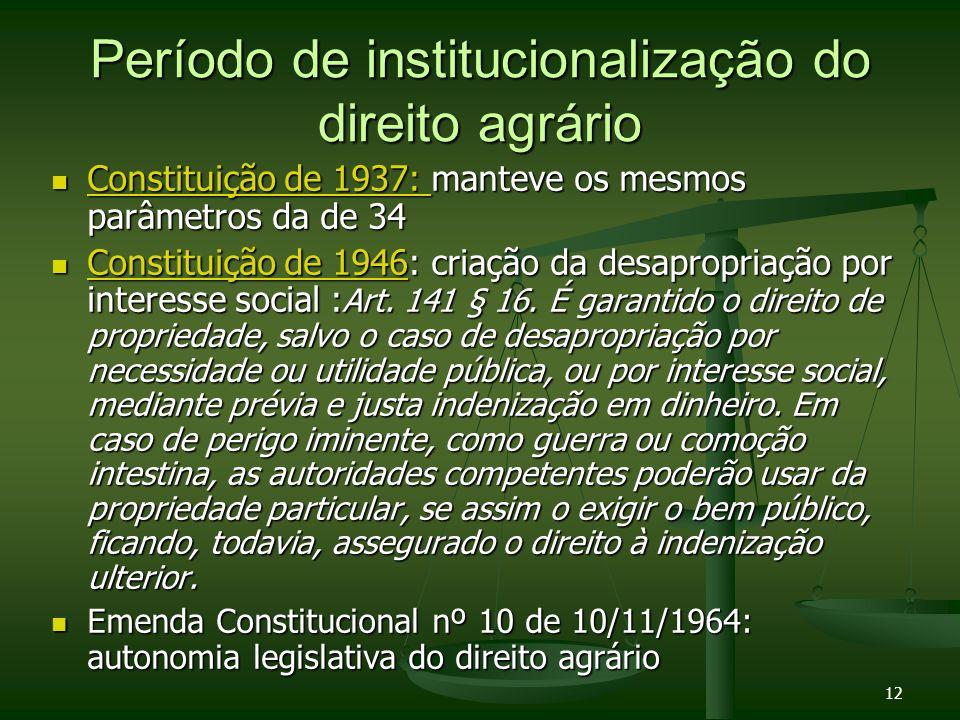 Período de institucionalização do direito agrário