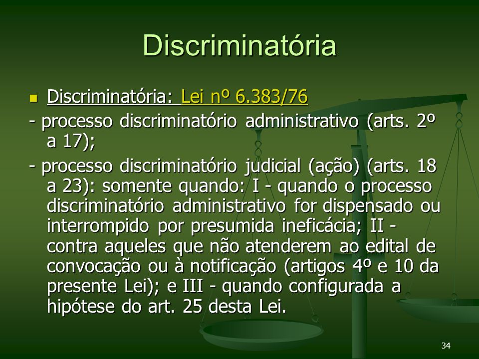 Discriminatória Discriminatória: Lei nº 6.383/76