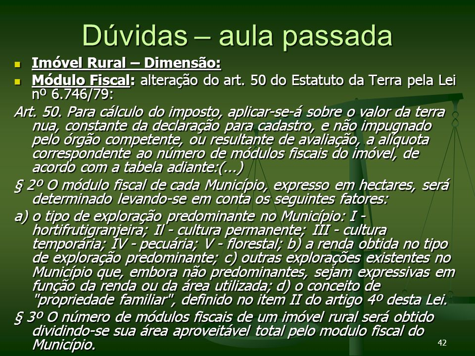 Dúvidas – aula passada Imóvel Rural – Dimensão: