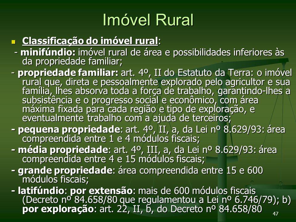Imóvel Rural Classificação do imóvel rural: