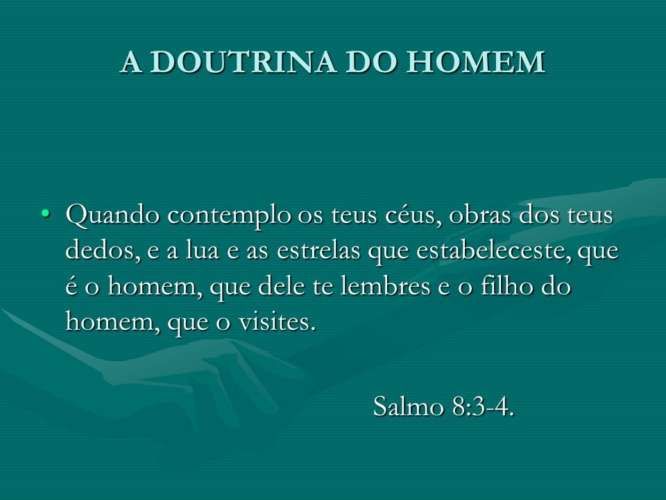 A DOUTRINA DO HOMEM