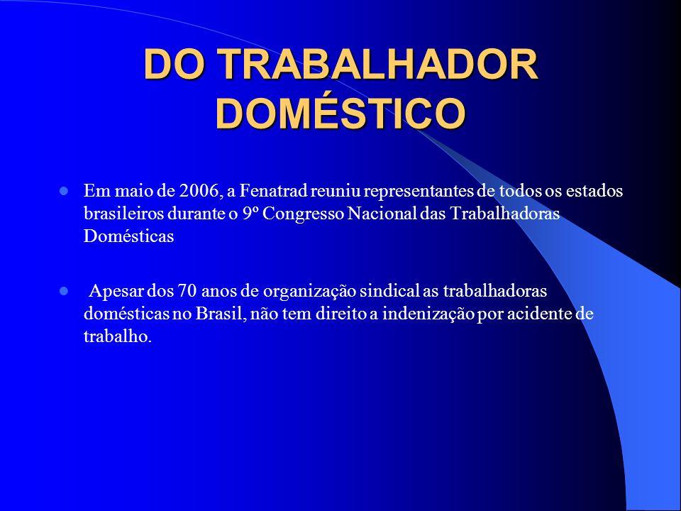 DO TRABALHADOR DOMÉSTICO