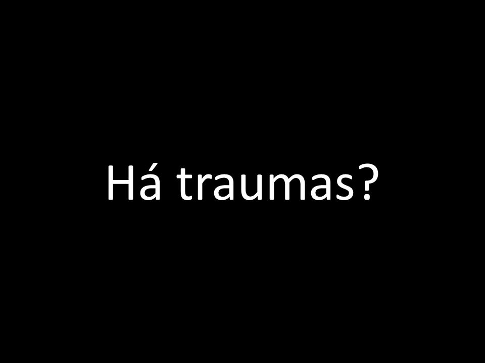 Há traumas