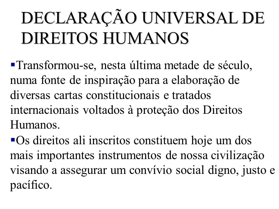 DECLARAÇÃO UNIVERSAL DE DIREITOS HUMANOS