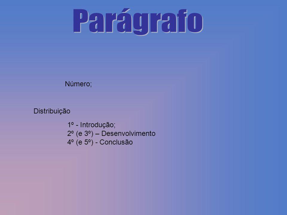 Parágrafo Número; Distribuição 1º - Introdução;