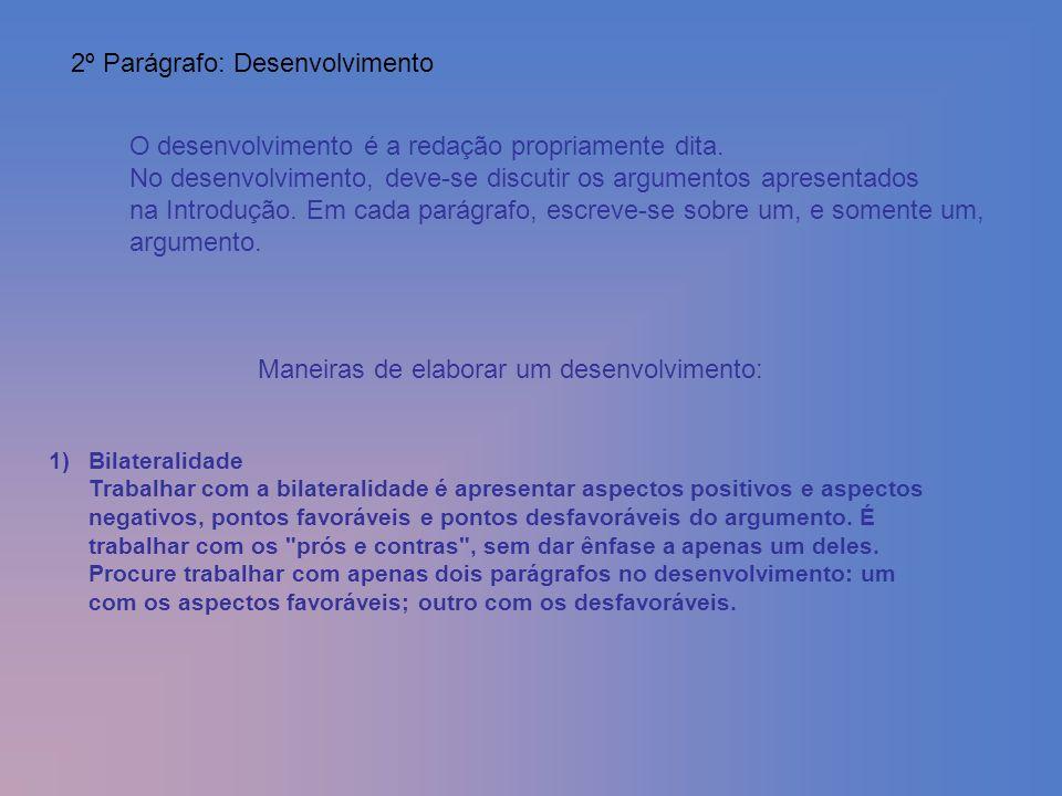 2º Parágrafo: Desenvolvimento