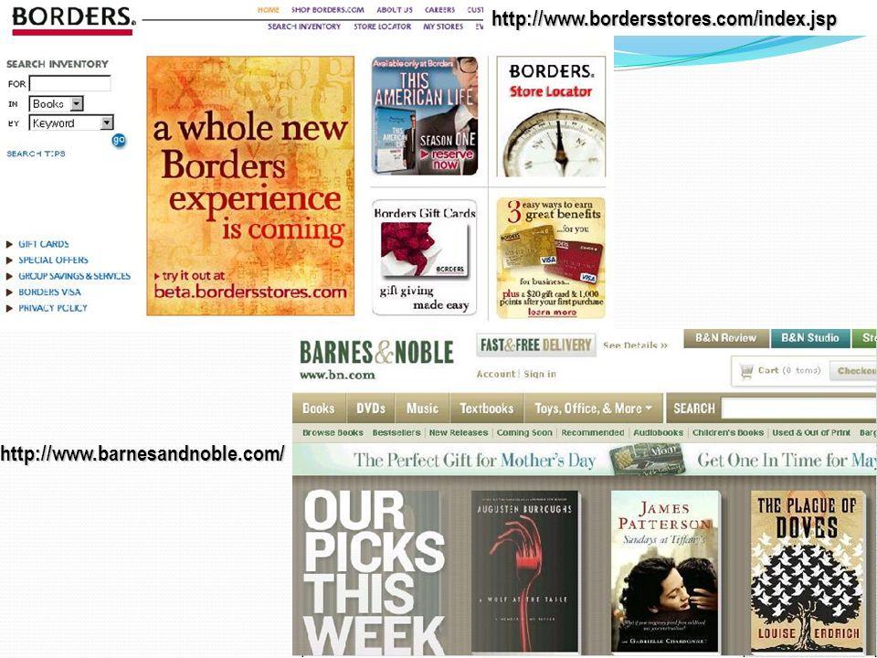 http://www.bordersstores.com/index.jsp http://www.barnesandnoble.com/