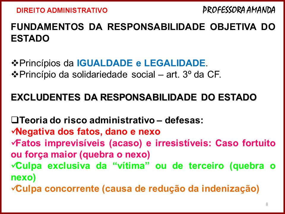 FUNDAMENTOS DA RESPONSABILIDADE OBJETIVA DO ESTADO