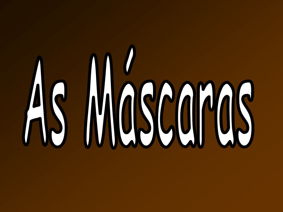 As Máscaras