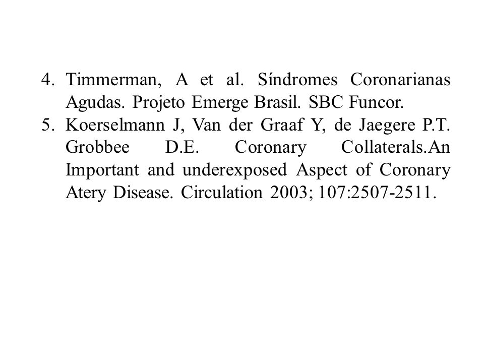 Timmerman, A et al. Síndromes Coronarianas Agudas