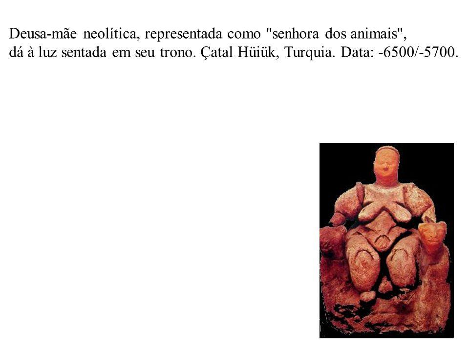 Deusa-mãe neolítica, representada como senhora dos animais ,