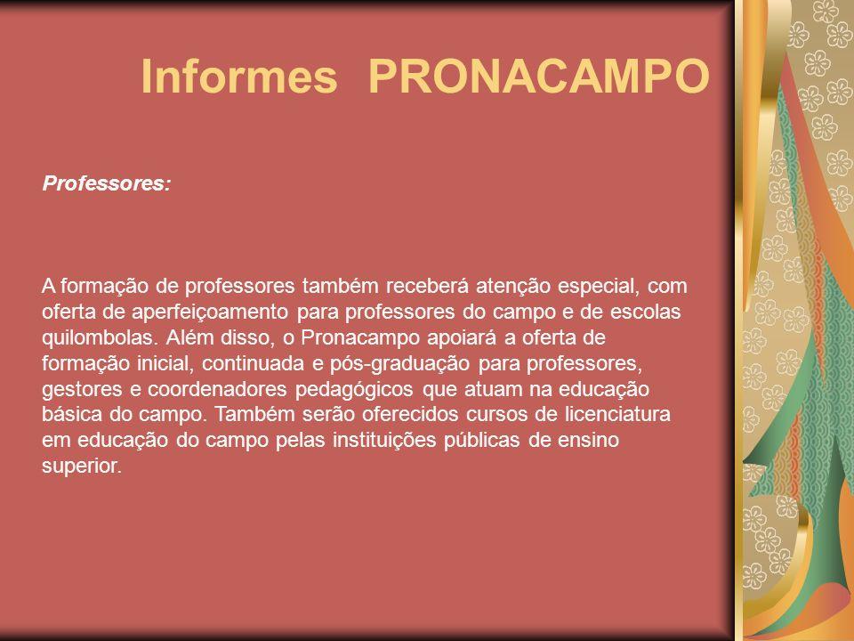 Informes PRONACAMPO Professores: