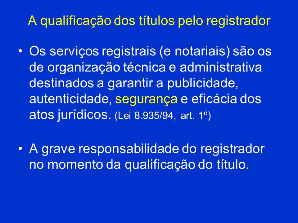 A qualificação dos títulos pelo registrador