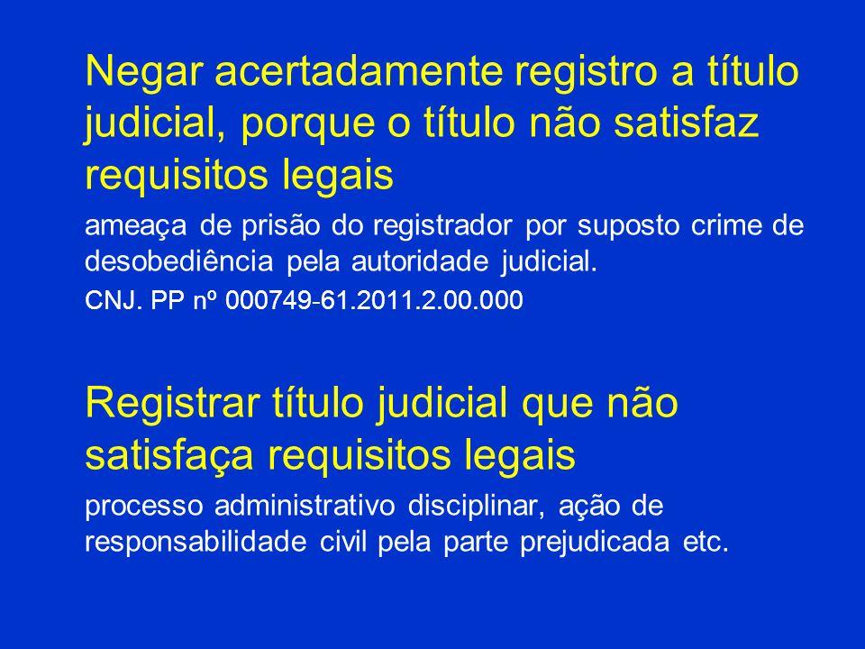 Registrar título judicial que não satisfaça requisitos legais