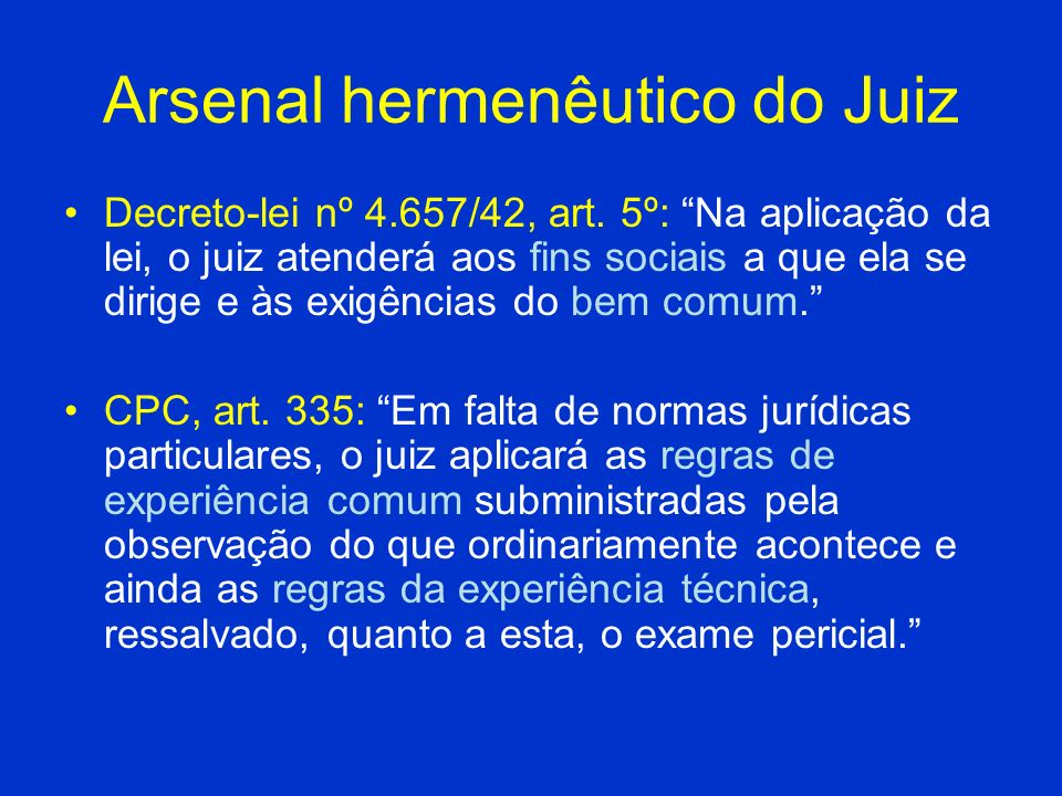 Arsenal hermenêutico do Juiz